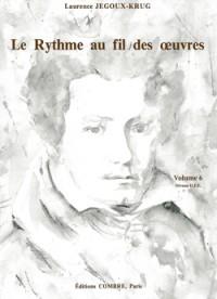 Laurence Jegoux-Krug: Le Rythme au fil des oeuvres Vol. 6