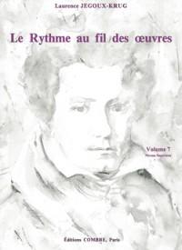 Laurence Jegoux-Krug: Le Rythme au fil des oeuvres Vol. 7
