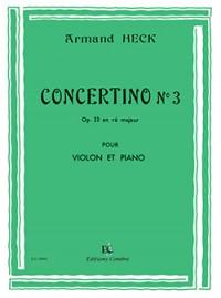 Armand Heck: Concertino n°3 ré maj. Op.33
