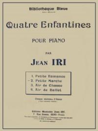 Jean Iri: Enfantines (4) Petite marche