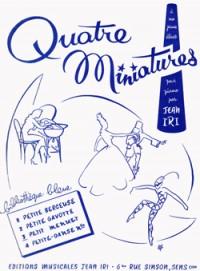 Jean Iri: Miniatures (4) Petit menuet