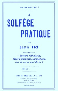 Jean Iri: Solfège pratique