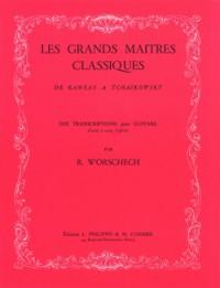Romain Worschech: Grands maîtres classiques de Rameau à Tchaïkovsky