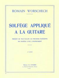 Romain Worschech: Solfège appliqué à la guitare Vol.2