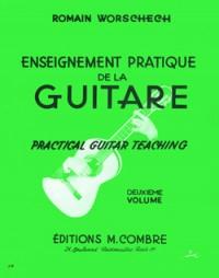 Romain Worschech: Enseignement pratique de la guitare Vol.2