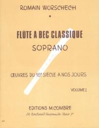 Romain Worschech: La Flûte à bec classique vol.1