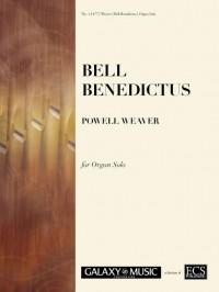 Powell Weaver: Bell Benedictus