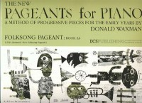 Donald Waxman: Folksong Pageant, Book 2A