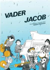 R. Hemmen: Vader Jacob (Kinderliedjes)
