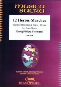 Georg Philipp Telemann: 12 Heroic Marches