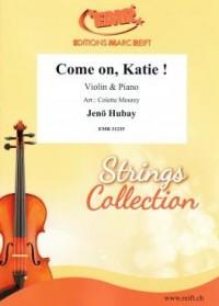 Jeno Hubay: Come On, Katie