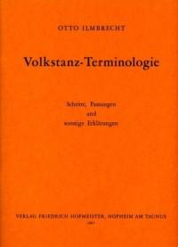 Otto Ilmbrecht: Volkstanz-Terminologie