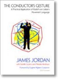 James Jordan: The Conductor's Gesture