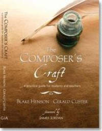 Blake R. Henson_Gerald Custer: The Composer's Craft