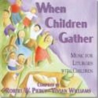 Vivian E. Williams: When Children Gather