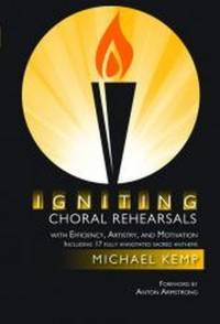 Michael Kemp: Igniting Choral Rehearsals