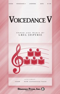 Greg Jasperse: VoiceDance V