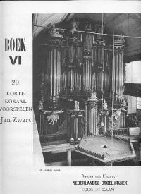 Jan Zwart: Boek 06 20 Korte Koraalvoorspelen