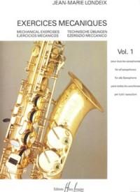 Jean-Marie Londeix: Exercices mécaniques Vol.1