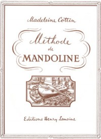 Madeleine Cottin: Méthode de mandoline