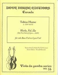 Tobias Hume: Works Vol 2A Vol.2