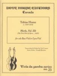 Tobias Hume: Works Of Tobias Hume 2