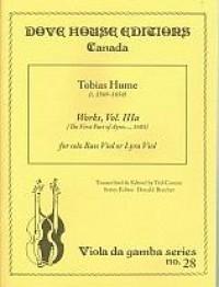Tobias Hume: Works Of Tobias Hume Vol. IIIa