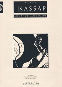 Sylvain Kassap: Another landscape