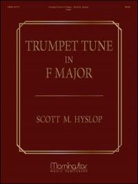 Scott Hyslop: Trumpet Tune in F Major