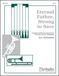 K. Tod Kerstetter: Eternal Father, Strong to Save