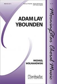 Michael Wolniakowski: Adam Lay Ybounden