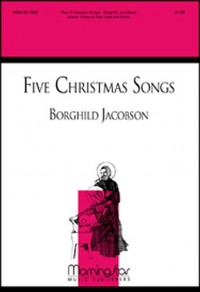 Borghild Jacobson: Five Christmas Songs