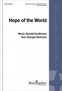 Ronald E. Kauffmann: Hope of the World