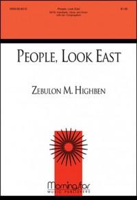 Zebulon M. Highben: People, Look East