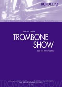 Jaroslav Zeman: Trombone Show