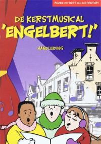 L. Wouters: Engelbert (Kerstmusical)