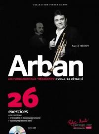 André Henry: Arban Les Fondamentaux Recreatifs Vol. 1