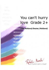 Holland: You Can'T Hurry Love Grade 2 +