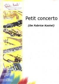 Fabrice Kastel: Petit Concerto