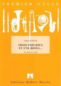Fabrice Kastel: Trois Fois Rien, et Une Bossa?