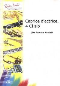 Fabrice Kastel: Caprice d'Actrice