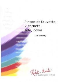Pierre Labole: Pinson et Fauvette