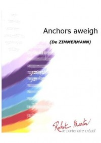 Charles A. Zimmerman: Anchors Aweigh