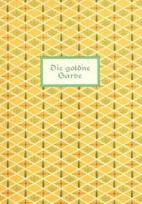 Fritz Jöde: Die gold'ne Garbe