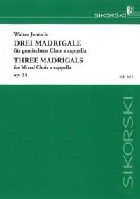 Walter Jentsch: 3 Madrigale aus den Sonetten an Orpheus