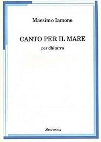 Massimo Iamone: Canto Per Ilmare