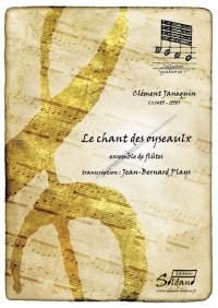 Clément Janequin: Le Chant Des Oyseaulx