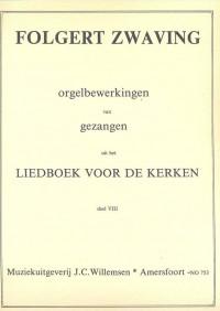 F.G. Zwaving: Orgelbewerkingen van Gezangen 8