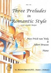 M.P. van Wely: 3 Preludes In Romantic Style