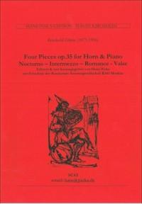 Gliere, R: Four Pieces, op. 35